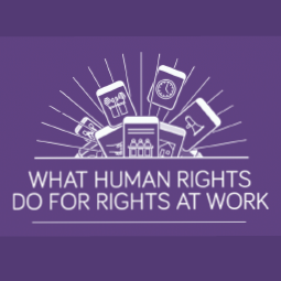 What Human Rights Do For Rights At Work