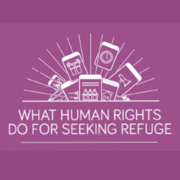 What Human Rights Do For Those Seeking Refuge