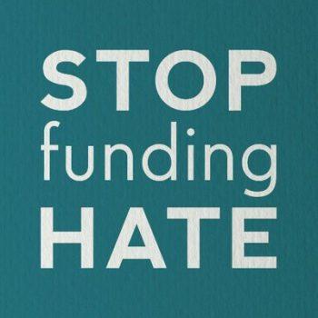Stop Funding Hate
