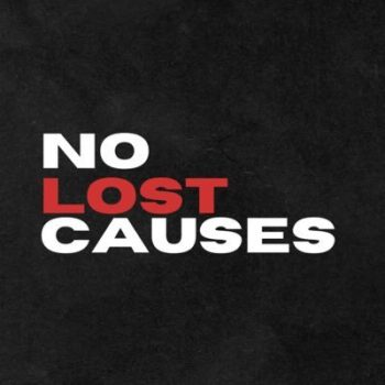 No Lost Causes